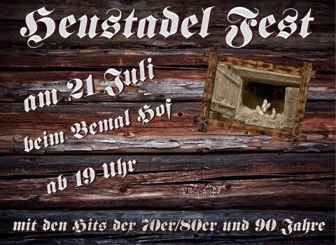 Flayer Heustadlfest Faistenhaar 2017 am 21.07.2017